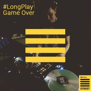 Long Play со Game Over #2 (2015.07.02)