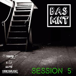 Bassment Sessions 05