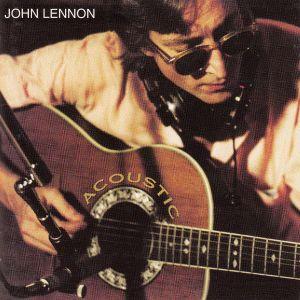 John Lennon – Acoustic  /  2004  Japan