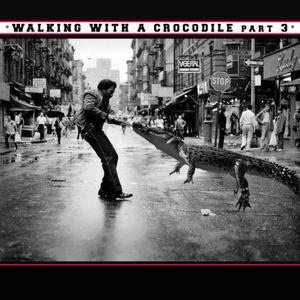 Walking with a Crocodile #3