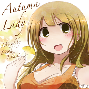 Autumn Lady - One (Mixed by Earth Ekami)  (2008 Autumn Edition)