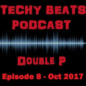 Double P - Techy Beats 8 (Oct 2017)