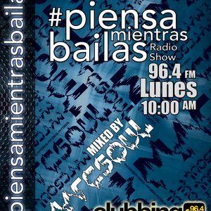 #PiensaMientrasBailas 03 @ Clubbing FM (10-7-2013)