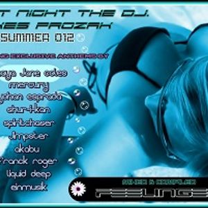 LAST NIGHT THE DJ TAKES PROZAK