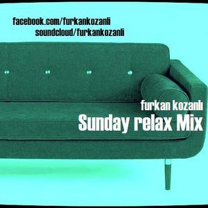 Sunday Relax Mix by furkan kozanli