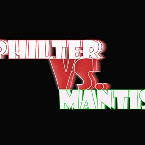 PHILTER VS. MANTIS