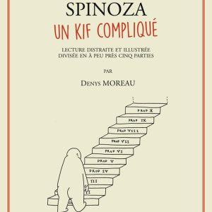 """La Midinale d'Alex Mathiot - Denys Moreau, """"Spinoza : un kif compliqué"""", éd. Six pieds sous terre"""