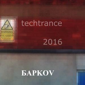 Barkov - Techtrance 2016 OMFG GYBO*
