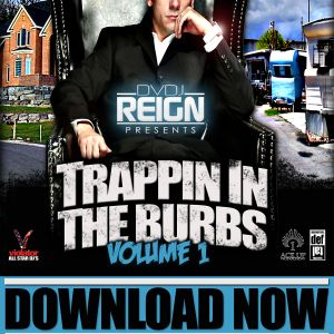 TRAPPIN IN THE BURBS VOL 1