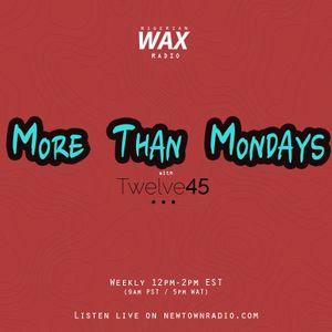 More Than Mondays w/ Twelve45 Vol. 15