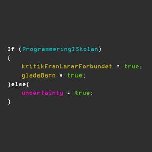 Att programmera, eller inte programmera, det är frågan