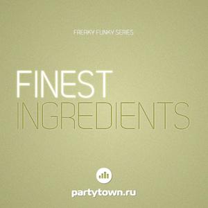 Alexey Tonikk - Finest Ingredients Show 4-06 (2013)