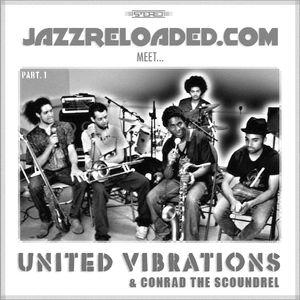 Taylormade radio presents JAZZRELOADED meet UNITED VIBRATIONS EP5 Pt1