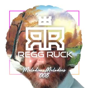 Regg Ruck - Melodic Melodies 8