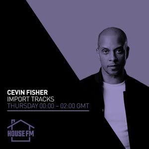 Cevin Fisher - Import Tracks 05 NOV 2020