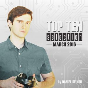 Top 10 Selection - March 2016