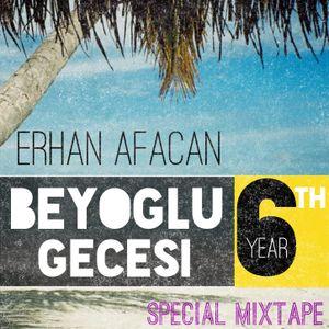 Beyoglu Gecesi 6th Year Special Mixtape by Erhan Afacan