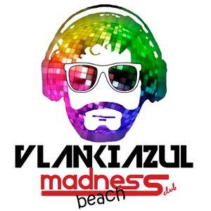 vlankiazul @ Madness Beach 23-08-13