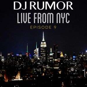 DJ Rumor Live From NYC, Episode 9: Hip Hop