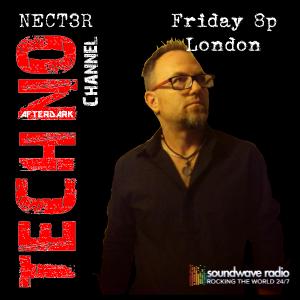 Techno AfterDark with Nect3r Episode 007