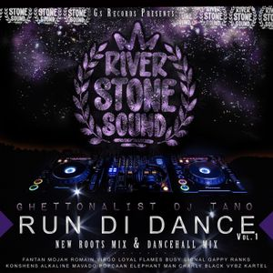 RIVER STONE SOUND -  RUN DI DANCE - MIX DANCEHALL