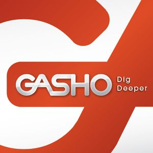 Gasho - DiggDeeper - Episode 1
