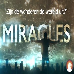 """""""Zijn de wonderen de wereld uit?"""" - Br. Ezri Veen 14-6-2015"""