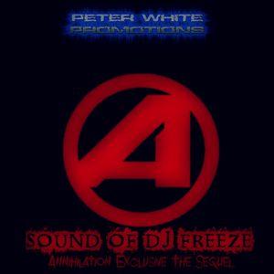Annihilation |  The Sounds Of DJ Freeze (NL) - The Sequel | November 2014
