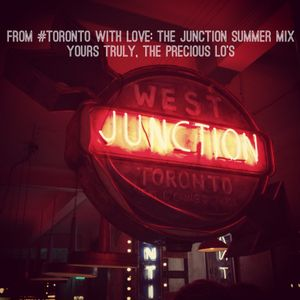 From #Toronto With Love: The Junction Summer Mix