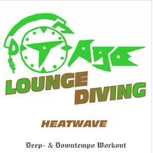 DJ T-Age's Lounge Diving - Heatwave (04/17)
