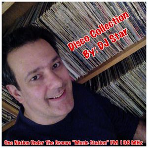 """DISCO COLLECTION (04) 2017 - ONE NATION UNDER THE GROOVE """"MUSIC STATION"""""""