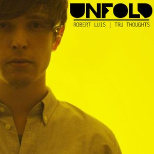 Tru Thoughts presents Unfold 01.07.16 with James Blake, Calibre, Beyonce, Anchorsong