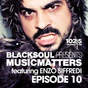 BLACKSOUL presents MUSIC MATTERS 010 / YAMMAT FM / 24.06.2015