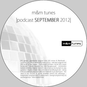 m&m tunes - podcast september 2012