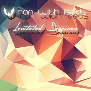 Ron with Leeds - Levitated Sessions 039 - www.1mix.co.uk - 23.09.2016