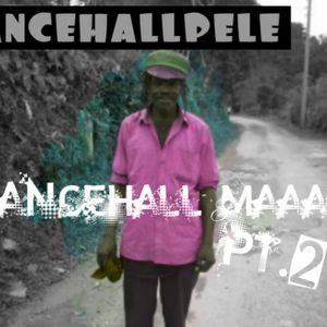 DANCEHALLPELE MAAAD PT 2