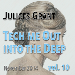 Tech me out into the Deep vol. 10