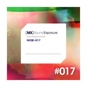 MX Sound Exposure´s Podcast Episode 017