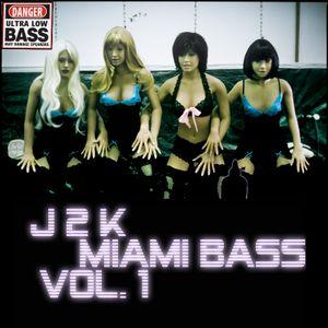 Miami Bass Vol. 1