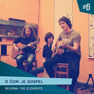 #86 O čom je gospel