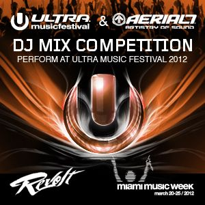 Ultra Music Festival & AERIAL7 DJ Competition - play-(clubsoundz)vol.23