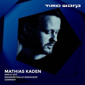 Mathias Kaden - live at Time Warp 2017 (Mannheim, Germany) - 01-Apr-2017