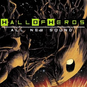 """Hall Of Heros """"All New Sound"""""""