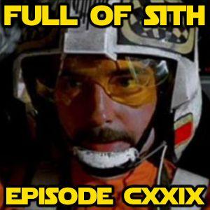Episode CXXIX - Biggs Darklighter?