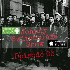 The Johnny Switchblade Show #3