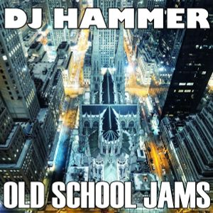 DJ Hammer - Old School Jams (Old School Funk and R'n'B)