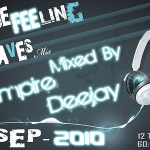 The Waves Feeling - Mixed By Empire Deejay