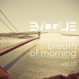 Evoque - The Breath Of Morning vol.10