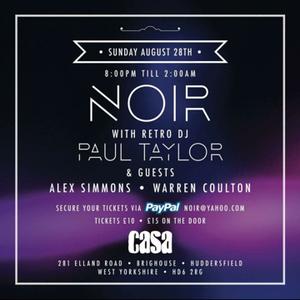 Noir Warm up (well!) 28/08/16