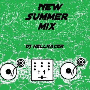 DJ HellRacer - New SummerMix